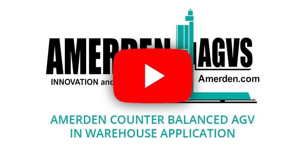 Amerden counter balanced AGV in warehouse application
